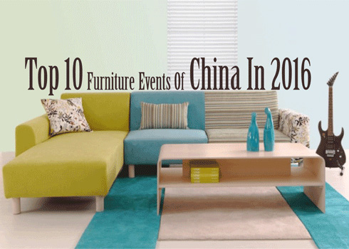 Top 10 Furniture Events of China in 2016