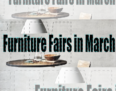Furniture Fairs in March
