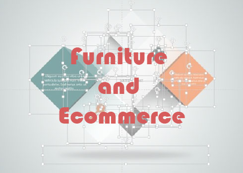 Furniture and Ecommerce