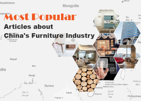 Most Popular Articles about China's Furniture Industry  Looking bac